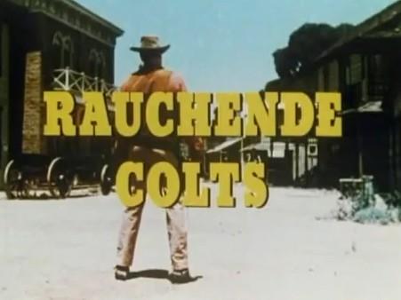 In de jaren 70 kregen buitenlandse series in Duitsland ook Duitse titels. Tegenwoordig zou Rauchende Colts ook op de Duitse TV gewoon Gunsmoke heten.